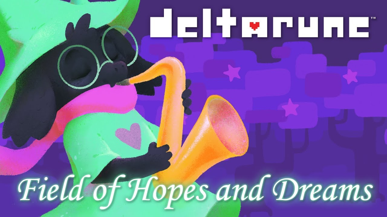 Deltarune — Field of Hopes And Dreams