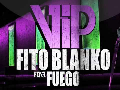 Fito Blanko - V.I.P ft. Fuego (Prod. by SENSEI) [Official Audio]