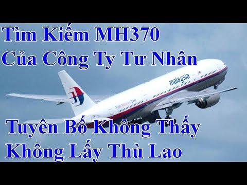 Tin Tức 24 Giờ   Tìm Kiếm MH370 Của Công Ty Tư Nhân Tuyên Bố KHông Tìm Thấy KHông Nhận Thù Lao