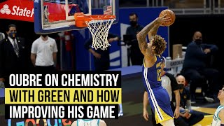Oubre on chemistry with Green and dunking the ball