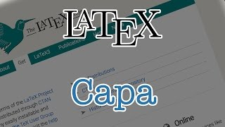 Tutorial Iniciante LateX 4 - Capa