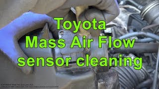 Toyota Mass Air Flow sensor cleaning. Years 2000 to 2018