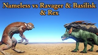 Nameless vs Ravager, Basilisk and Rex! || ARK: Survival Evolved || Cantex