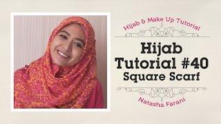 Hijab Tutorial Paris Segiempat / Square Scarf - Natasha Farani #40