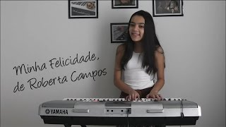 Minha Felicidade - Roberta Campos (cover por Lara Castro)