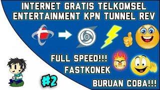 Internet Gratis TELKOMSEL  Entertainment   Versi Kpn Tunnel Rev   Full Speed!!! #2