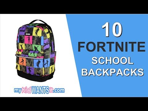 10 Awesome Fortnite School Backpacks In 2019 - Go Back-To-School In Style!