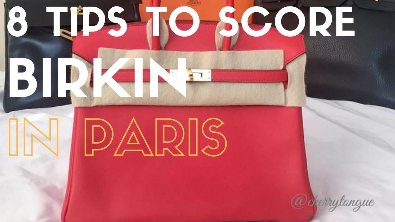 8 TIPS  HOW TO BUY A BIRKIN IN PARIS WITH NO PRIOR PURCHASE HISTORY ... aab8907e19e9e