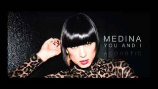 medina you and i acoustic