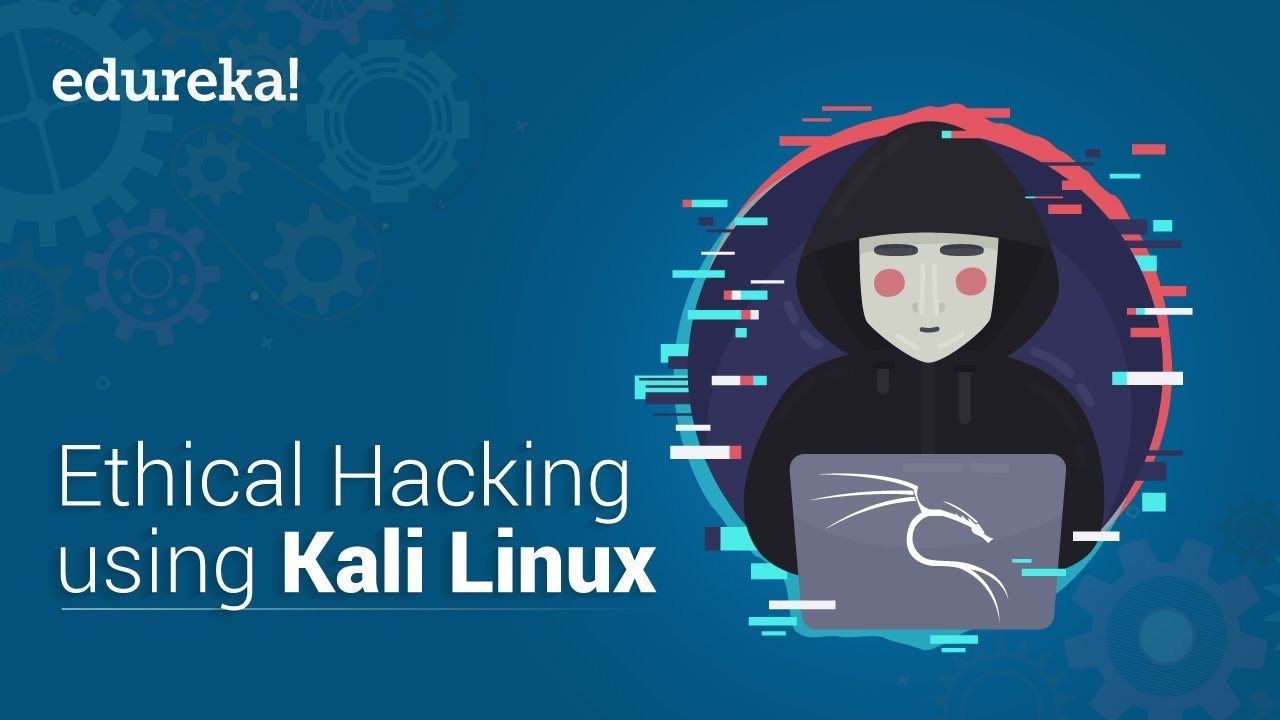 Download Learn Ethical Hacking With Kali Linux | Ethical Hacking Tutorial | Kali Linux Tutorial | Edureka