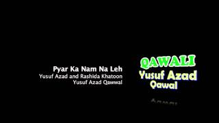 Pyar Ka Nam Na Leh - Yusuf Azad and Rashida Khatoon