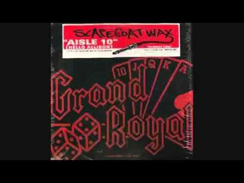 Scapegoat Wax - Aisle 10 (Madlib Remix)