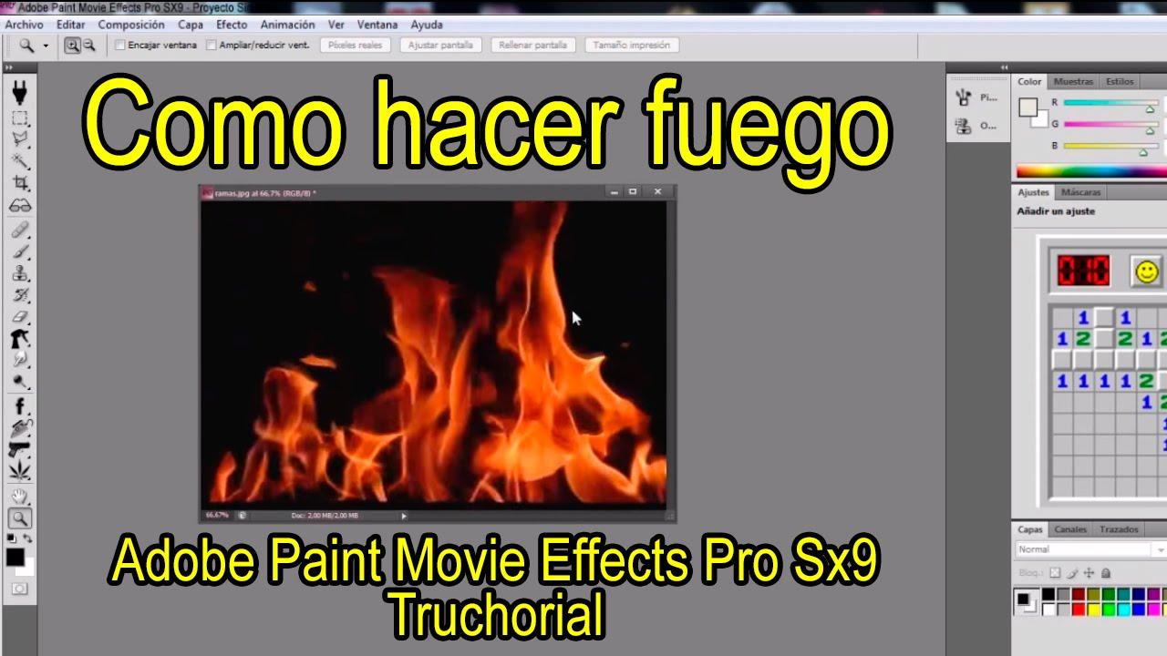 Como hacer fuego - Truchorial #6 - Adobe Paint Movie Effects Pro SX9