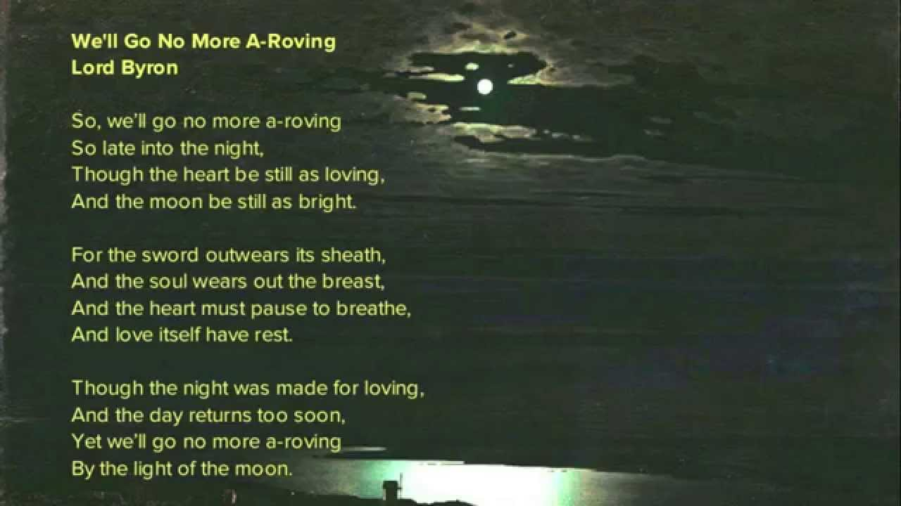 We'll Go No More A-Roving a poem by Lord Byron - YouTube