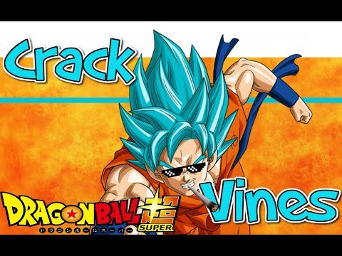 Dragon Ball Super Crack Vines Compilation