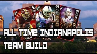 ALL TIME INDIANAPOLIS COLTS TEAM BUILD!!!!!! | MADDEN 17 TEAM BUILDS