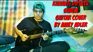 KUNANTI DIPINTU SURGA guitar cover by amey adler