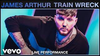 James Arthur - Train Wreck (Live) | Vevo Studio Performance