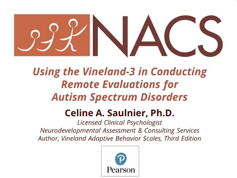Conducting Remote Assessments For ASD Using The Vineland-3