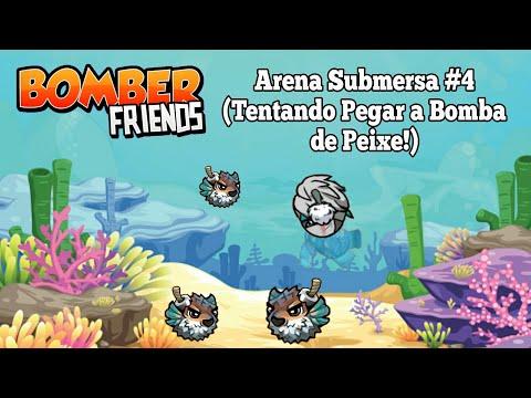 Bomber Friends/Arena Submersa #4 (Tentando Pegar a Bomba do Peixe!)