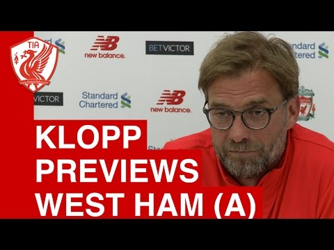 Jurgen Klopp pre-match press conference - West Ham vs. Liverpool