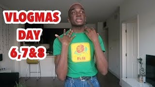 Well....THIS....happened... VLOGMAS DAY 6,7 AND 8