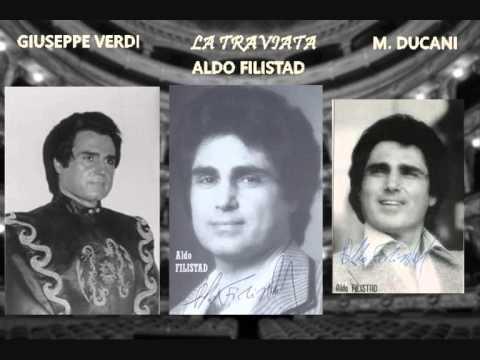 """Aldo Filistad- La Traviata """"Lunge Da Lei...De' Miei Bollenti Spiriti"""" (Marseille, 1984)"""