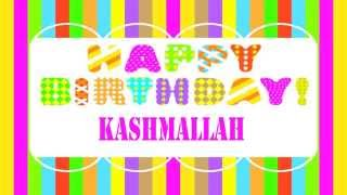 Kashmallah   Wishes & Mensajes