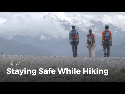 Learn Some Hiking Safety Tips | Hiking