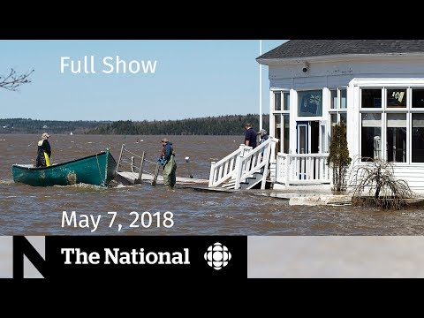 The National for Monday May 7, 2018 — Emergency Alert Test, Flooding, Caregivers