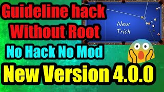 8 ball pool | Guideline hack |  Unlimited Guideline Without Root | no JailBreak | 100% Working 2018