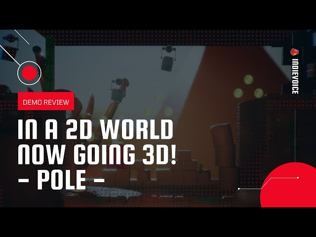 POLE   Welcome to a world of 2D and 3D!