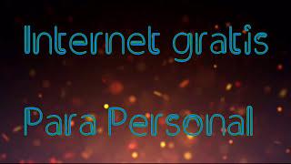 Internet Gratis E ilimitado para Personal 2017