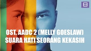 Download Mp3 Melly Goeslaw - Suara Hati Seorang Kekasih  Video Lirik
