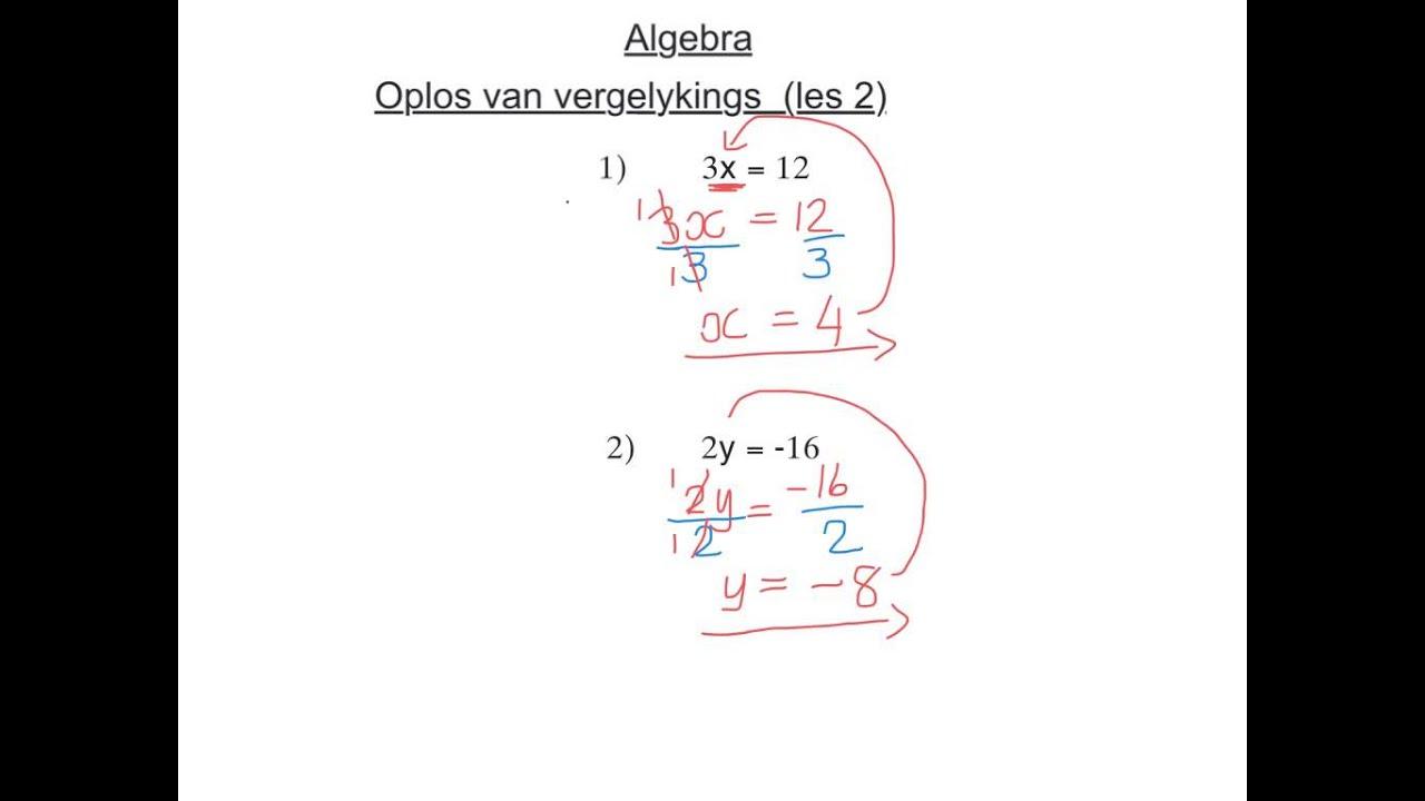 Graad 8 Algebra Vergelykings Les 2