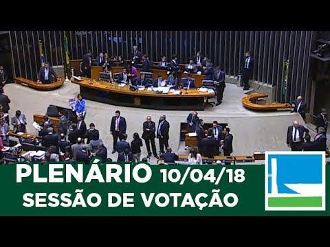PLENÁRIO - Sessão Deliberativa - 10/04/2018 - 19:12