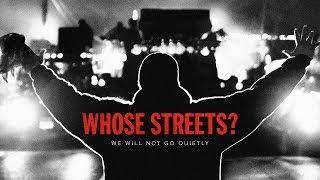 Whose Streets? Featurette