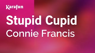Karaoke Stupid Cupid - Connie Francis *