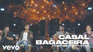 Bruninho & Davi - Casal Bagaceira (Ao Vivo) ft. João Bosco & Vinicius
