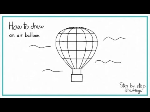 How to draw a HOT AIR BALLOON in 7 STEPS - EASY!!! - YouTube