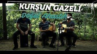 Grup İslami Direniş - Kurşun Gâzeli | Doğal Akustik #2