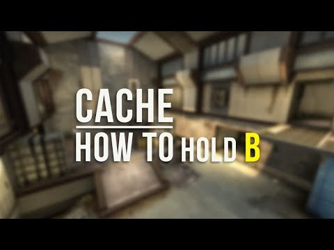CSGO: How To Hold B on Cache
