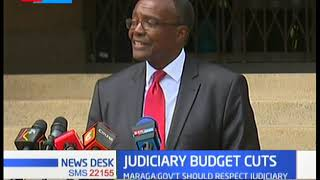 CJ David Maraga claims CS Yatani overstepping mandate in regards to Judiciary Budget Cuts