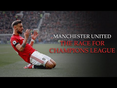 Manchester United - The Race For Champions League