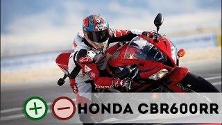 Honda CBR600RR Плюсы и Минусы