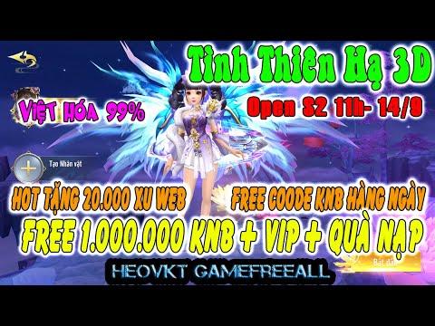 GameFreeAll 541: Tình Thiên Hạ Open S2  14/9 (Android,PC) | 1.000.000 KNB + Code Vip + Vip 8[HeoVKT]