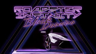 BLACK DOMINO - ROADSTER INFINITY [POP][SYNTHWAVE]