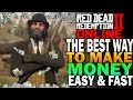The Best Way To Make Money FAST & EASY In Red Dead Redemption 2 Online [RDR2]