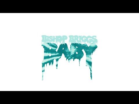 Bishop Briggs - Baby (Audio)