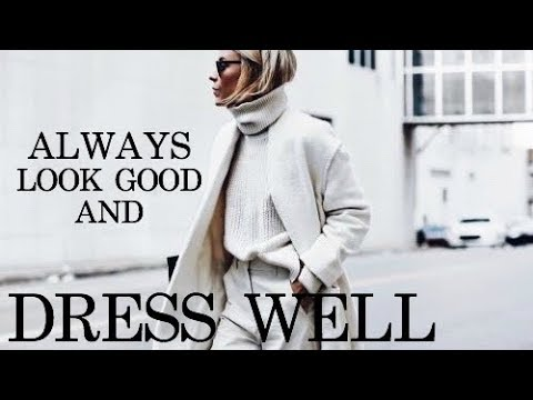 How To ALWAYS Look Good and Dress Well | charlotte faraci